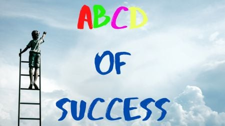 ABCD Of Success